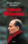 Livres - Francois Mitterrand ; Une Vie
