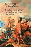 Livres - Tres breve relation de la destruction des indes
