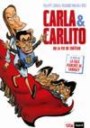 Carla & Carlito ou la vie de château