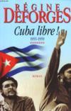 Livres - Cuba Libre! 1955-1959.