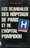 Les Scandales Des Hopitaux De Paris Et De L' Hopital Pompidou