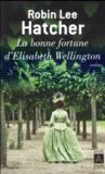 La bonne fortune d'elisabeth wellington