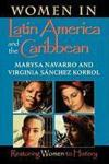 Livres - Women in Latin America and the Caribbean: Restoring Women to History