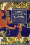 Formes et difformités médiévales ; en hommage à Claude Lecouteux