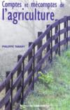 Comptes Et Mecomptes De L'Agriculture