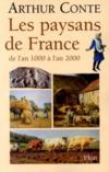 Les Paysans De France De L'An 1000 A L'An 2000