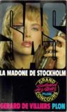 Livres - SAS ; la madone de Stockholm
