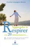 Apprendre à respirer en 20 circonstances...