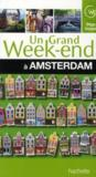 Un Grand Week-End ; Amsterdam