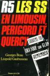 R.5 Les S.S. En Limousin, Perigord, Quercy