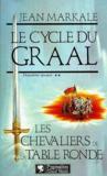 Le Cycle Du Graal T2 Les Chevaliers