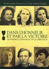 Dans l'honneur et par la victoire ; les femmes compagnon de la libération