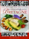 Livres - Les meilleures recettes des restaurants terroir de Bretagne