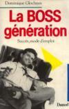 La Boss génération