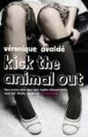 Livres - Kick the Animal Out