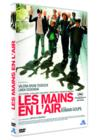 DVD & Blu-ray - Les Mains En L'Air