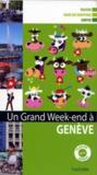 Un Grand Week-End ; Genève