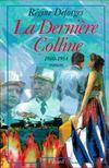 Livres - La Derniere Colline