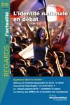 L'identite nationale en debat n 358 fevrier 2010