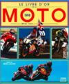 Le Livre D'Or De La Moto 98
