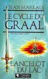 Le Cycle Du Graal T3 Lancelot