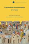 La Normandie dans l'économie européenne (XII-XVII siècle)