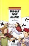 Tam-tam pour melodie