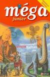 Livres - Mega Junior ; Edition 2002