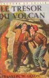 Le Trésor du volcan. Les Frères Hardy
