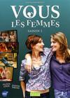 DVD & Blu-ray - Vous Les Femmes - Saison 3