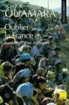 Oublier la France ; confession d'un Algérien