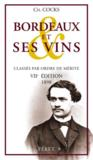 Bordeaux et ses vins classés par ordre de mérite ; VII édition 1898
