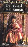 Le Regard De La Kumari