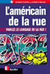 Livres - L'americain de la rue