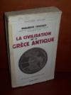 La civilisation de la Grèce antique.