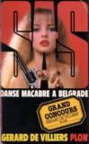 Livres - SAS ; danse macabre Belgrade