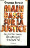 Main Basse Sur La Justice