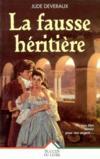 Livres - La Fausse Heritiere