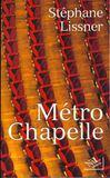 Metro Chapelle