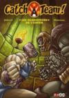 Catch A Team ! T.4 ; Les Gladiateurs De L'Enfer