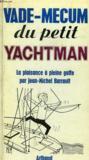 Vade-Mecum Du Petit Yachtman