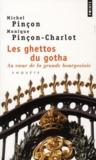 Les ghettos du gotha ; au coeur de la grande bourgeoisie ; enquête