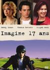DVD & Blu-ray - Imagine 17 Ans