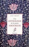 Une anthologie de la poésie amoureuse