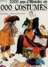 2000 Ans D'Histoire En 1000 Costumes.