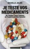 Je teste vos médicaments