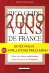 Dico-guide des vins de France (edition 2009)