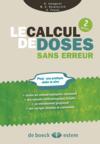 Le calcul de doses sans erreur (2e édition)