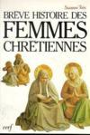 Breve Histoire Des Femmes Chretiennes