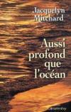 Livres - Aussi Profond Que L'Ocean
